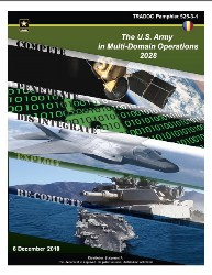 TRADOC Pamphlet 525-3-1 U.S. Army in Multi-Domain Operations, 2028